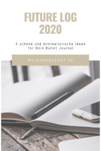 Jahresübersicht und Future Log 2020 für Bullet Journal
